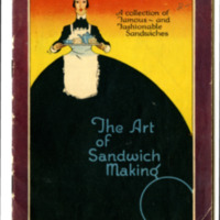 The Art of Sandwich Making: A Collection of Famous and Fashionable Sandwiches